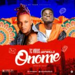 "Tc Virus – ""Onome"" ft. Jaywillz"