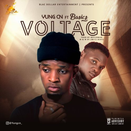 """YungCN – """"Voltage"""" ft. Basicz"""