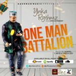 "Yinka Rythmz – ""One Man Battalion"""