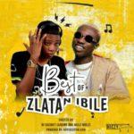 """Dj Eazi007  – """"Best Of Zlatan Ibile"""""""