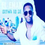 "El-Eman – ""Oluwa Lo Se"""