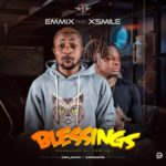 "Emmix – ""Blessings"" ft. Xsmile"
