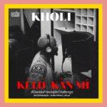 "Kholi – ""Kí Ló Kàn Mí"" (Prod by GospelOnDeBeatz)"