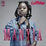 """LAYYdoe – """"Manyia"""""""