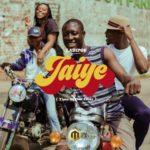 "LadiPoe – ""Jaiye"" (Time of Our Lives)"