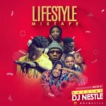 "DJ Nestle – ""Lifestyle Mixtape"""