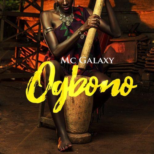 """MC Galaxy – """"Ogbono"""""""