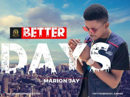 "Marion Jay – ""Better Days"""