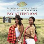 "[Lyrics] Morgan Heritage – ""Pay Attention"" ft. Patoranking"