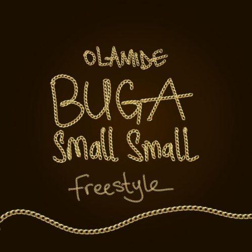 """Olamide """"Buga Small Small"""""""