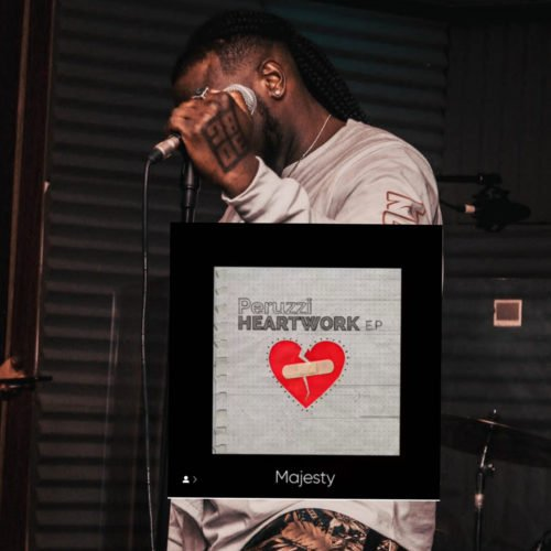 "MUSIC + LYRICS: Peruzzi – ""Majesty"" (MP3)"