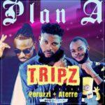 "Tripz – ""Plan A"" f. Peruzzi & Aterre"