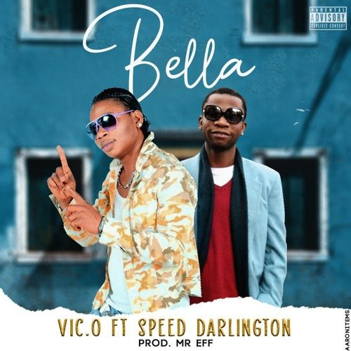 "Vic O – ""Bella"" ft. Speed Darlington"