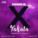 "Dabenja – ""Yakata"" (Prod. By DJ Coublon)"