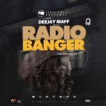 """DJ Maff – """"Radio Banger Mix"""""""