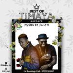 "MIXTAPE: ""Best of Timaya Mix"" – Hosted by DJ Ayi"