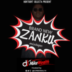 "DJ MikeWealth – ""Brand New Zanku Mixtape"""