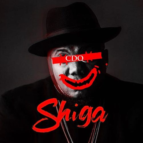 "CDQ – ""Shiga"" (Prod. By MasterKraft)"