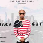 "Raida – ""Crack City"""