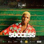 """Ko Jamal – """"Success"""""""