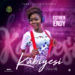 "Esther Endy – ""Kabiyesi"""