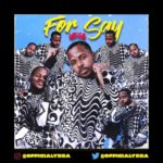"Yega – ""For Say"""