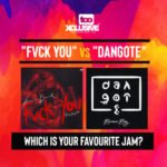 "March Monster; ""Fvck You"" VS ""Dangote"" – Which Is Your Favourite Jam?"