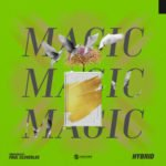"Hybrid – ""Magic"""