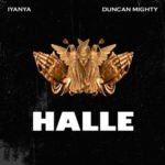 "[Lyrics] Iyanya – ""Halle"" ft. Duncan Mighty"