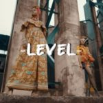"[Video] Krizbeatz – ""Level"" ft Sean Tizzle & Ceeboi"