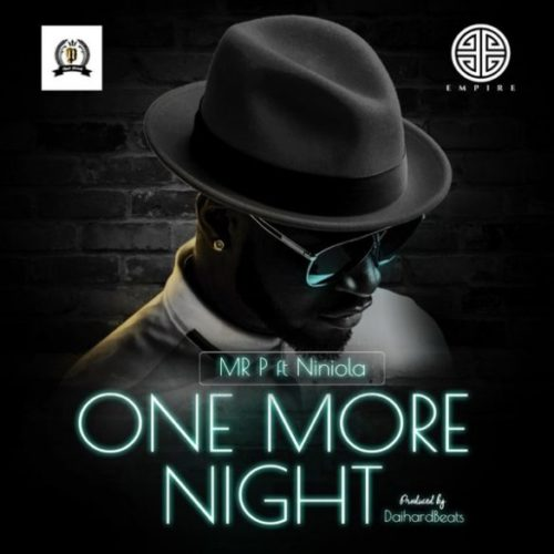 "Mr P ""One More Night"""
