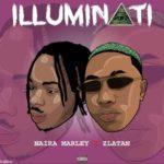 "Naira Marley x Zlatan – ""Illuminati"""
