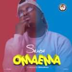 "[Lyrics] Skiibii – ""Omaema"""