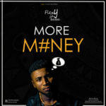 "FlexyJayBaba – ""More Money"""