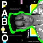 """Omano – """"Pablo"""" (Prod. by Chopstix)"""