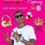 "Tspicy – ""Ego Money Money"""