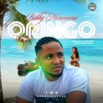 """Bobby Nwamama – """"Oringo"""""""