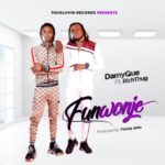 "DamyQue – ""Funwonje"" ft. Richthug (Prod. By Young John)"