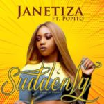 "Janetiza – ""Suddenly"" ft. Popito"