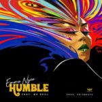 "Emma Nyra – ""Humble"" ft. Mr. Real"