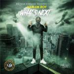 "Harlem Boy – ""What Next"""