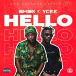 "Emex X Ycee – ""Hello"" (Prod. By Kel P)"