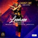 """Danny Dre – """"Lesekese"""" ft. Frankson Montana"""