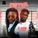 "Eldon – ""Pepper"" Ft. Slimcase"