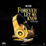 "DJ TYMIX – ""Forever Let Me Know"""