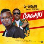 "G-Brain – ""Gagaju"" ft. Small Doctor"