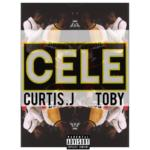 "Toby – ""Cele"" ft Curtis Jr"