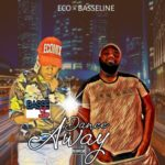 "Basseline x Eco – ""Dance Away"""