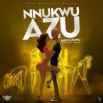 """Ikechukwu – """"Nnukwu Azu"""""""