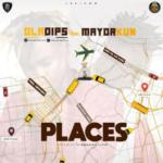"Oladips – ""Places"" ft. Mayorkun"